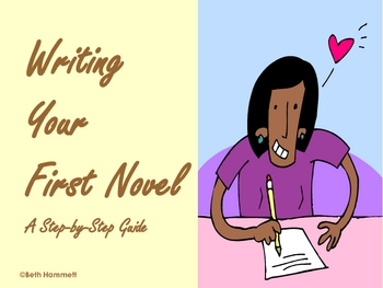 Writing Your First Novel: A Step-by-Step Guide for Students
