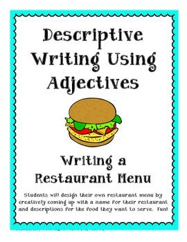 Writing Your Own Menu- Descriptive Writing Using Adjectives!