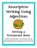 Writing Your Own Menu- Descriptive Writing Using Adjectives!