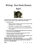 Writing:  Zora Neale Hurston Style!