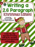 Writing a 2.6 Paragraph {Christmas Edition}