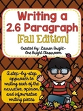 Writing a 2.6 Paragraph {Fall Edition}