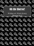 Writing a 6-Word (Scary) Story