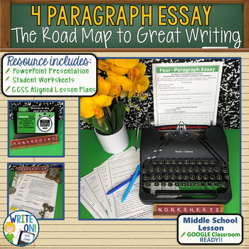 4 PARAGRAPH ESSAY - Introduction to Writing - Middle School