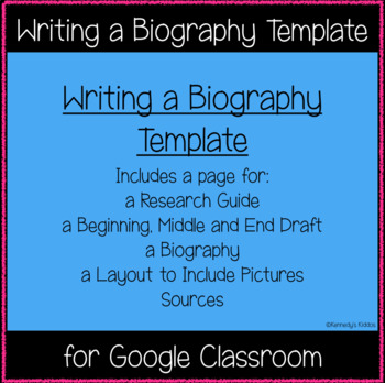 Writing a Biography Template (Great for Google Classroom!)