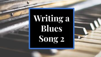 Writing a Blues Song 2
