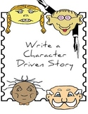 Write a Character Driven Story