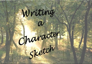 Writing a Character Sketch Paragraph