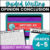 Opinion Writing Conclusion
