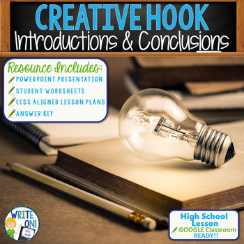 INTRODUCTIONS AND CONCLUSIONS - Creative Hook - High School