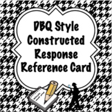 Writing a DBQ Style Constructed Response Reference Card