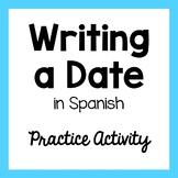 Writing a Date in Spanish Practice