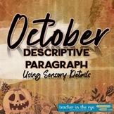 Writing a Descriptive Paragraph Planner October Theme w/Sensory Language