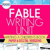 Fable Writing Unit:  10-Days of Writing Lessons - PDF and Google Slides Versions