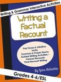 Writing a Factual Recount Interactive Grammar & Writing Activities