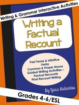 Writing a Factual Recount Interactive Grammar & Writing Ac