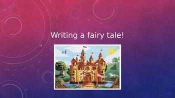 Writing a Fairy Tale PowerPoint