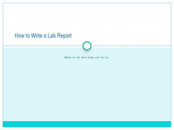 Writing a Formal Lab Report following the Scientific Method