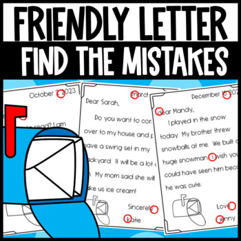 Writing a Friendly Letter- Find the Mistakes