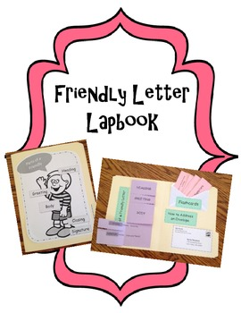 Writing a Friendly Letter Lapbook