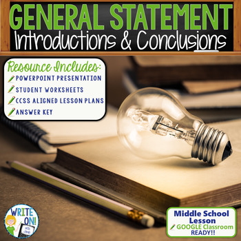 INTRODUCTIONS AND CONCLUSIONS - General Statement - Middle  School