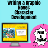 Writing a Graphic Novel: Character Development Lesson - Print and Digital