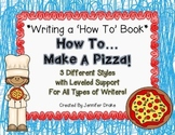 Writing a 'How To' Book!  *How To Make A Pizza*  3 Versions For Support