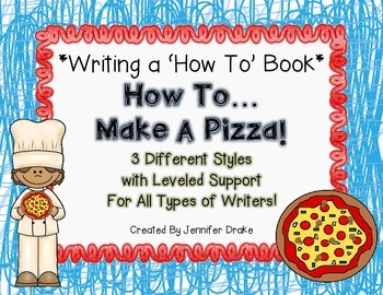 Writing a 'How To' Book!  *How To Make A Pizza*  3 Version
