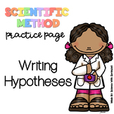 Writing a Hypothesis (Scientific Method Practice Page)