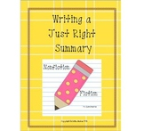 Writing a Just Right Summary (Fiction & Nonfiction) Lesson Plans & More