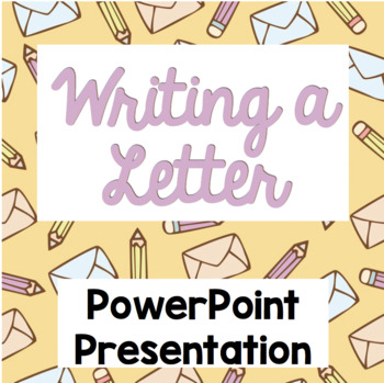Writing a Letter PowerPoint