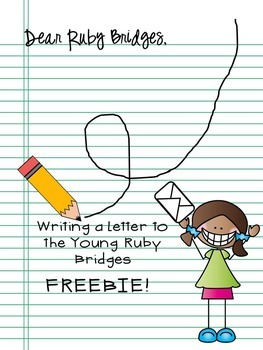 Writing a Letter to the Young Ruby Bridges