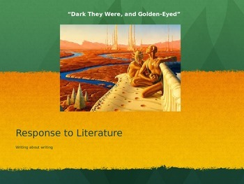 """Writing a Lit. Response: """"Dark They Were, and Golden-Eyed"""""""