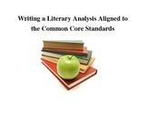 Writing a Literary Analysis Aligned to Common Core Standards