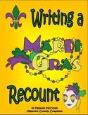 Writing a Mardi Gras Recount:  Story Retelling with a Mardi Gras theme