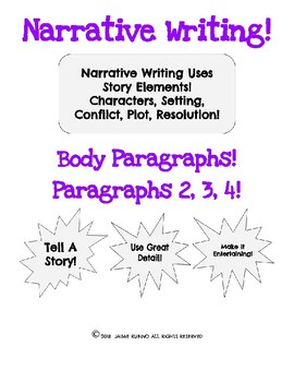 Writing a Narrative - Body Paragraphs!
