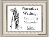 Writing a Narrative: Capturing Memories