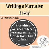 Narrative Essay - Complete Unit