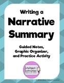 Summary Writing: Summarize Any Story! Notes, Organizer, Text-Based Practice!