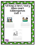 Writing a News Story - Open Court Kindergarten - Unit 4