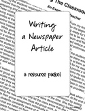 Writing a Newspaper Article Packet