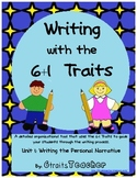 Writing a Personal Narrative: 6+1Traits and Writing Process