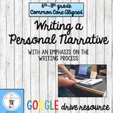 Writing a Personal Narrative Digital Resource