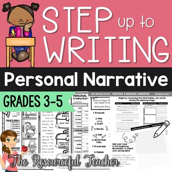 Step up to Writing - Writing a Personal Narrative Unit - ELA