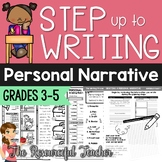 Step up to Writing Inspired - Writing a Personal Narrative Unit