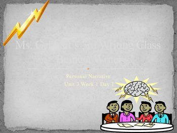 Writing a Personal Narrative PowerPoint Week 1