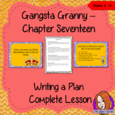 Writing a Plan Complete Lesson – Gangsta Granny