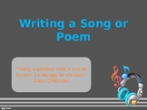 Writing a Poem or Song PowerPoint