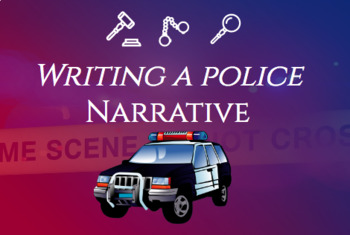 Writing a Police Narrative