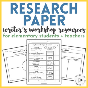 Writing a Research Paper Resources for Elementary Students + Teachers